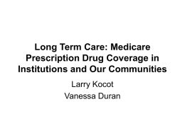 0504MMAKocotDuran (Long Term Care: Medicare Prescription