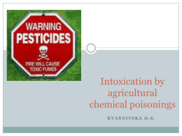 3. Intoxication by agricultural chemical poisonings