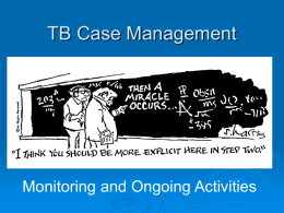 TB Case Management Magic Happens