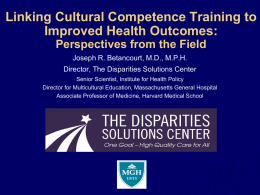 Cultural Competence training for all health care professionals