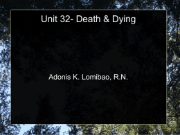 Unit 32-Death and Dying