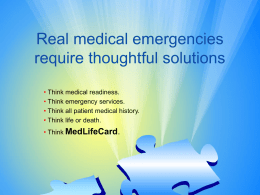 Real medical emergencies require thoughtful solutions
