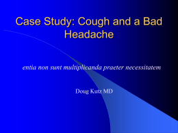 Case Study: Cough and a Bad Headache