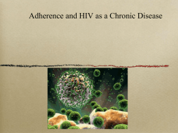 HIV Chronic Disease and Adherence Final