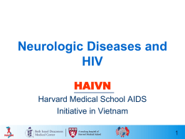 Session 3: Neurologic Diseases and HIV