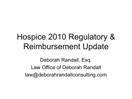Hospice 2010 Regulatory and Reimbursement Update