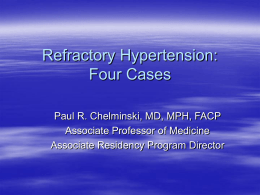 Refractory Hypertension: Three Cases