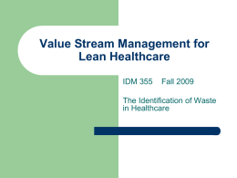 IDM355F09_Lecture_LeanHealthcare The Identification of Waste