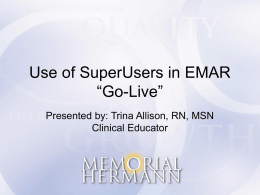 "Use of SuperUsers in EMAR ""Go-Live"""