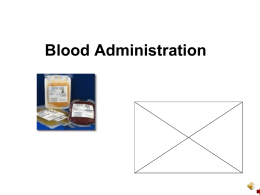 Blood AdministrationPPT