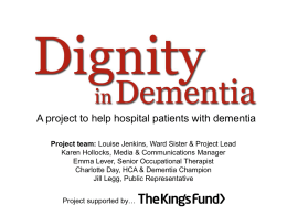 The ward was - Dementia Partnerships