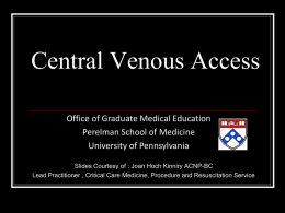 Central Venous Access - Penn Medicine