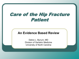 Care of the Hip Fracture Patient