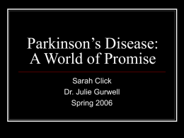 Parkinson`s Disease: A World of Promise