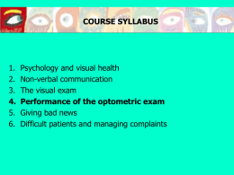 THEME 4: PERFORMANCE OF THE OPTOMETRIC EXAM a