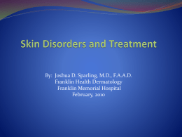 Skin Disorders and Treatment