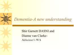 Dementia-A new understanding - Dementia Advocacy and Support