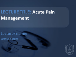 LECTURE8-Acute Pain