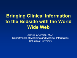 1999-Holynm-Bringing Clinical Information to the Bedside with the