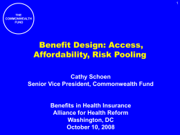 Cathy Schoen Presentation - Alliance for Health Reform