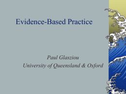 Evidence-based medicine is the integration of best