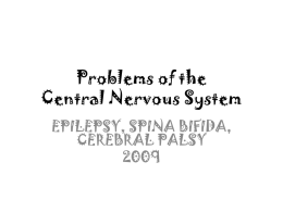 Problems of the Central Nervous System