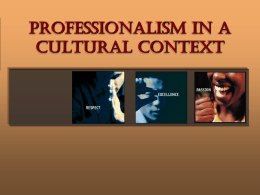 Lecture 11- PROFESSIONALISM IN A CULTURAL CONTEXT