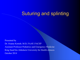 Suturing and splinting - Medicine is an art