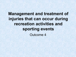 Management and treatment of injuries that can
