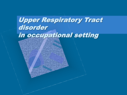 Upper Respiratory Tract disorder in occupational setting