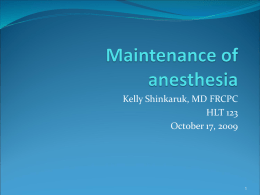 Maintenance of anesthesia