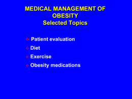 Medical Management of Obesity