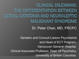 An Update on Catatonia and Neuroleptic Malignant Syndrome