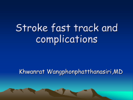 Stroke fast track and complications