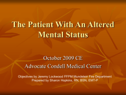 October 2009 CE Pt with Altered Mental Status