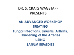 Advanced workshop for treating fungal