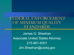 FEDERAL ENFORCEMENT OF MINIMUM QUALITY STANDARDS