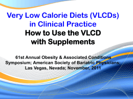 Very Low Calorie Diets in Clinical Practice