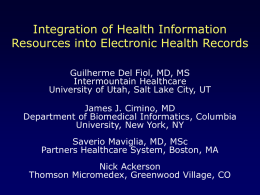 2006-AMIA-Panel-Integration of Health Information Resources into
