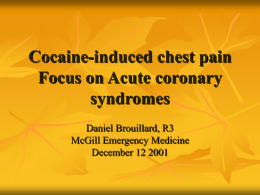 Cocaine induced chest pain - Hatzalah of Miami-Dade