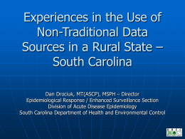 Experiences in the Use of Non-Traditional Data Sources in
