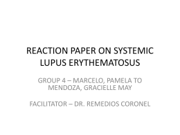 REACTION PAPER ON SYSTEMIC LUPUS ERYTHEMATOSUS