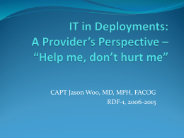 IT in Deployments: A Provider`s Perspective