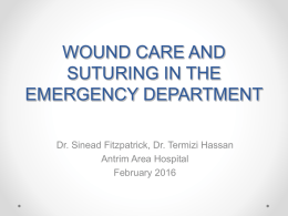 POEMS Woundcare and suturing