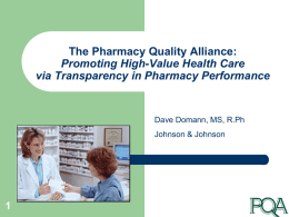 1 The Pharmacy Quality Alliance