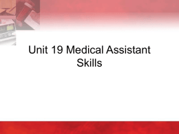 Unit 19 - Medical Assistant Skills
