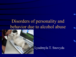 Disorders of personality and behavior due to alcohol abuse