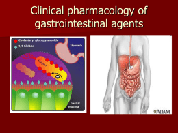 CLINICAL PHARMACOLOGY OF GASTROINTESTINAL AGENTS