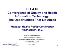 HIT 4 QI Convergence of Quality and Health