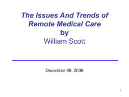 The Issues And Trends of Remote Medical Care